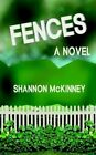 Fences 9781403363046 by Shannon McKinney Book