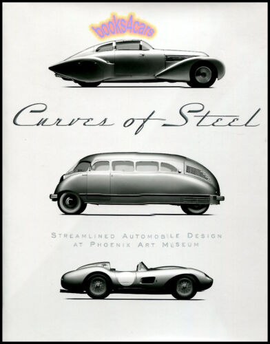 CURVES OF STEEL BOOK FURMAN STREAMLINED AUTOMOBILE DESIGN