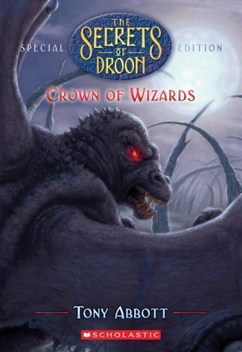 Crown of Wizards (Secrets of Droon # 6)-ExLibrary