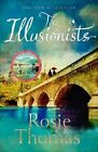 The Illusionists by Rosie Thomas (Paperback, 2014)