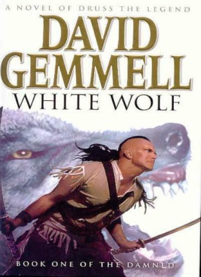 White Wolf (The Damned Series, Book-1),David Gemmell