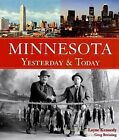 Minnesota Yesterday and Today by Layne Kennedy (2006, Hardcover)