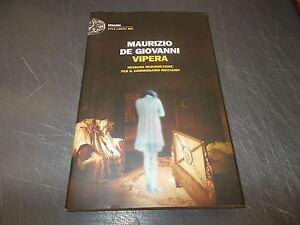 vipera maurizio de giovanni  MAURIZIO DE GIOVANNI:VIPERA.RICCIARDI.EINAUDI 2012 PRIMA EDIZIONE ...