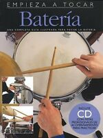 Empieza A Tocar Bateria Spanish Edition Of Absolute Beginners - Drums 014010298