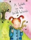 A Walk in the Wild Woods by Lis Jones (Hardback, 2010)