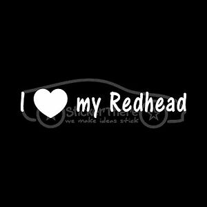 I-LOVE-MY-REDHEAD-Sticker-Red-Hair-Decal-Ginger-Orange-Girl-Boy-Cute-Heart-Gift