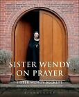 Sister Wendy on Prayer by Sister Wendy Beckett (Paperback, 2007)