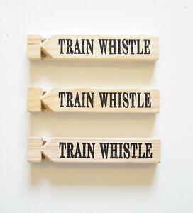 "3 NEW WOODEN TRAIN WHISTLES 5/"" WOOD RAILROAD STEAM LOCOMOTIVE WHISTLE CHOO CHOO"