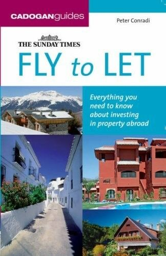 "1 of 1 - Excellent, Fly to Let (""Sunday Times"" Buying a Property), Conradi, Peter J., Boo"