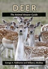 Deer: The Animal Answer Guide (The Animal Answer Guides: Q&A for the Curious Na