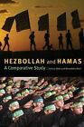Hezbollah and Hamas: A Comparative Study by Joshua L. Gleis, Benedetta Berti (Paperback, 2012)
