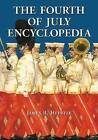 The Fourth of July Encyclopedia by James R. Heintze (Paperback, 2013)