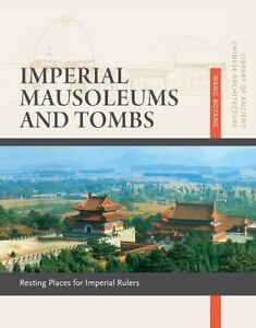 Imperial-Mausoleums-and-Tombs-Resting-Places-for-Imperial-Rulers-By-Boyang