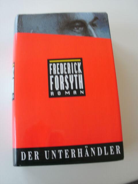 Der Unterhändler,Frederick Forsyth,Gebunden, Neuwertig