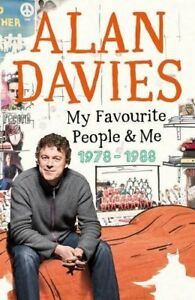 Very GoodMy Favourite People and Me 19781988 HardcoverAlan Davies9780718 - Ammanford, United Kingdom - Very GoodMy Favourite People and Me 19781988 HardcoverAlan Davies9780718 - Ammanford, United Kingdom