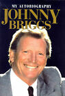 Johnny Briggs: My Autobiography by Johnny Briggs, Pat Codd (Hardback, 1998)