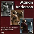 Marian Anderson: Rare live broadcast performances (2014)