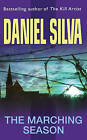 The Marching Season by Daniel Silva (Paperback, 2001)
