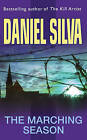 The Marching Season by Daniel Silva (Paperback, 2001)