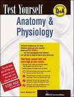 Test Yourself: Anatomy and Physiology by Linda S. Weinland, Elward Kendall Alford, Leane E. Roffey (Paperback, 1998)
