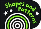 Black and White Shapes and Patterns: Chunky Board Book by Holly Brook-Piper (Board book, 2013)