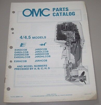 4.5 Omc Parts Catalog 4 4,5 Models Ersatzteilkatalog Stand März 1985!