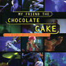 MY FRIEND THE CHOCOLATE CAKE Live At The National Theatre CD NEW David Bridie