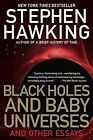 Black Holes and Baby Universes by Stephen Hawking (Paperback / softback)