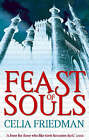 Feast of Souls by Celia Friedman (Paperback, 2008)