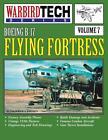 Boeing B-17 Flying Fortress- Warbirdtech Vol. 7 von Frederick a. Johnsen (1997, Taschenbuch)