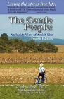 The Gentle People: An Inside View of Amish Life by Joe Wittmer (Paperback / softback, 2010)