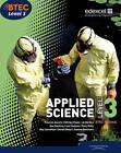 BTEC Level 3 National Applied Science Student Book by Ellen Patrick, Shirley Foale, Roy Llewellyn, Ismail Musa, Tony Kelly, Sue Hocking, Joanna Sorensen, Frances Annets, Lee Hudson (Paperback, 2010)