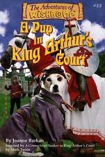 A Pup in King Arthur's Court (Adventures of Wishbone) Barkan, Joanne Paperback