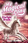 Starlight Dream by Jenny Oldfield (Paperback, 2007)