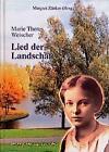 Lied der Landschaft von Marie Theres Weischer (1999, Taschenbuch)