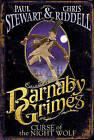 Barnaby Grimes: Curse of the Night Wolf by Paul Stewart, Chris Riddell (Hardback, 2007)