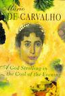 A God Strolling in the Cool of the Evening by Mario De Carvalho (Hardback, 1997)