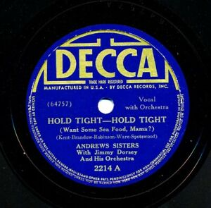 ANDREWS-SISTERS-1938-Decca-2214-with-Jimmy-Dorsey-Hold-Tight-Hold-Tight