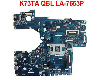 For ASUS K73T X73T K73TK  K73TA Motherboard QBL70 LA-7553P REV:1A Mainboard