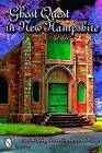 Ghost Quest in New Hampshire by Beckah Tolley, Raven Duclos, Katie Boyd (Paperback, 2007)