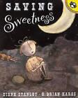 Saving Sweetness by Diane Stanley (Book)