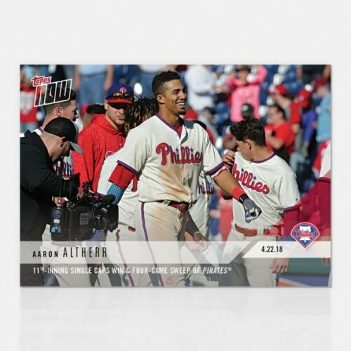 2018 TOPPS NOW #114 11TH-INNING SINGLE CAPS WIN /& SWEEP OF PIRATES AARON ALTHERR