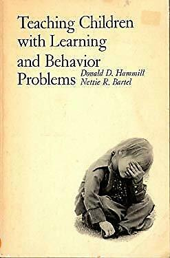Teaching Children with Learning and Behavior Problems by Hammill, Donald D.