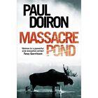 Massacre Pond by Paul Doiron (Paperback, 2014)
