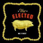 Me First von The Elected (2004)