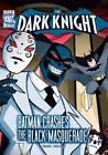 Batman Crashes Black Masquerade by Sean Tulien (Paperback, 2013)