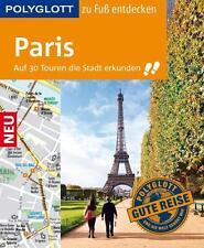 POLYGLOTT Reiseführer Paris zu Fuß entdecken von Björn Stüben (2016, Ringbuch)