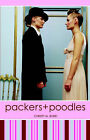 Packers and Poodles by Christy M Ikner (Paperback / softback, 2006)
