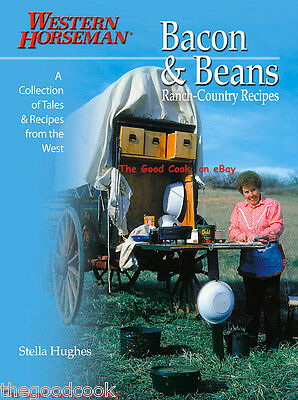Bacon & Beans  Western Horseman Cookbook West Ranch Country Recipes & Tales  New