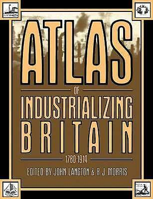 1 of 1 - Atlas of Industrializing Britain, 1780-1914-ExLibrary